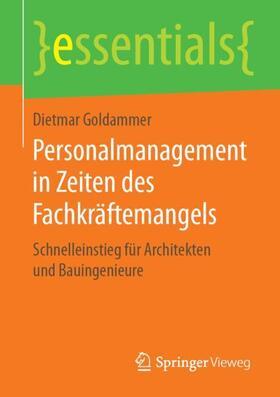 Goldammer | Personalmanagement in Zeiten des Fachkräftemangels | Buch | sack.de