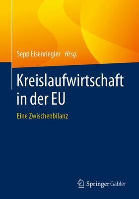 Eisenriegler | Kreislaufwirtschaft in der EU | Buch | sack.de