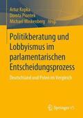 Politikberatung und Lobbyismus im parlamentarischen Entscheidungsprozess