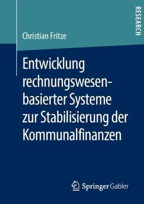 Fritze   Entwicklung rechnungswesenbasierter Systeme zur Stabilisierung der Kommunalfinanzen   Buch   sack.de