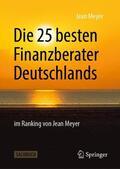 Die 49 besten Finanzberater Deutschlands im Ranking von Jean Meyer