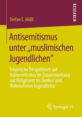 """Hößl   Antisemitismus unter """"muslimischen Jugendlichen""""   Buch   sack.de"""