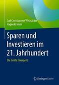 Krämer / von Weizsäcker Sparen und Investieren im 21. Jahrhundert | Sack Fachmedien