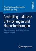 Controlling - Aktuelle Entwicklungen und Herausforderungen