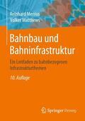 Menius / Matthews |  Bahnbau und Bahninfrastruktur | Buch |  Sack Fachmedien