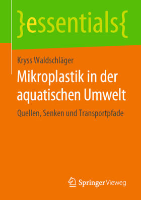 Waldschläger | Mikroplastik in der aquatischen Umwelt | Buch | sack.de