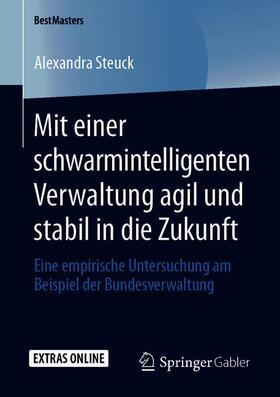Steuck | Mit einer schwarmintelligenten Verwaltung agil und stabil in die Zukunft | Buch | sack.de