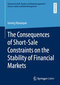 Hunanyan    The Consequences of Short-Sale Constraints on the Stability of Financial Markets   Buch    Sack Fachmedien