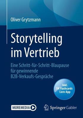Grytzmann | Storytelling im Vertrieb, m. 1 Buch, m. 1 E-Book | Buch | sack.de