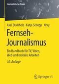 Buchholz / Schupp Fernseh-Journalismus | Sack Fachmedien