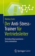Der Anti-Stress-Trainer für Vertriebsleiter