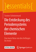 Schmiermund |  Die Entdeckung des Periodensystems der chemischen Elemente | Buch |  Sack Fachmedien