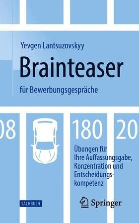 Lantsuzovskyy | Brainteaser für Bewerbungsgespräche | Buch | sack.de