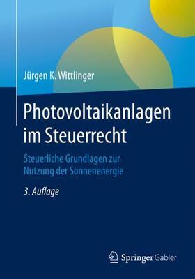 Wittlinger   Photovoltaikanlagen im Steuerrecht   Buch   sack.de