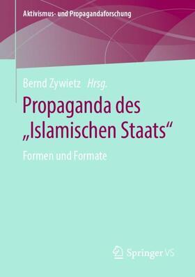 "Zywietz | Propaganda des ""Islamischen Staats"" | Buch | sack.de"