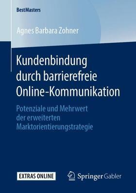 Zohner | Kundenbindung durch barrierefreie Online-Kommunikation | Buch | sack.de