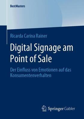 Rainer | Digital Signage am Point of Sale | Buch | sack.de