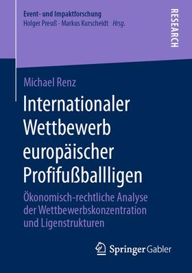 Renz | Internationaler Wettbewerb europäischer Profifußballligen | Buch | sack.de