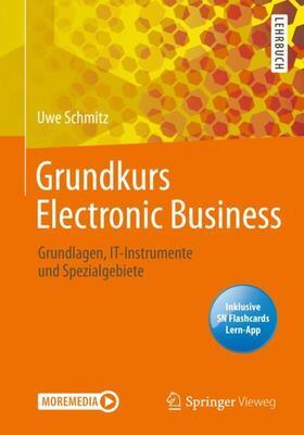 Schmitz   Grundkurs Electronic Business   Buch   sack.de