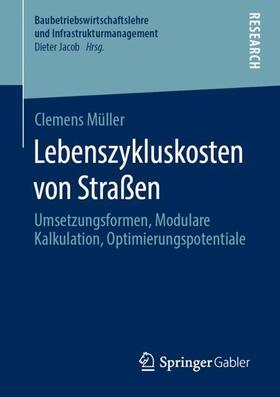 Müller | Lebenszykluskosten von Straßen | Buch | sack.de