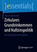 Lukschandl    Zirkulares Grundeinkommen und Nullzinspolitik   Buch    Sack Fachmedien