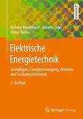 Marenbach / Nelles / Jäger |  Elektrische Energietechnik | Buch |  Sack Fachmedien