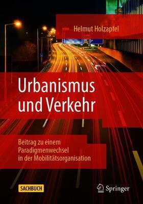 Holzapfel | Urbanismus und Verkehr | Buch | sack.de