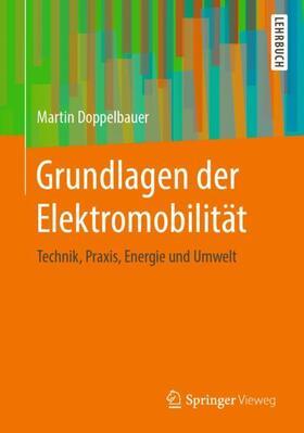 Doppelbauer | Grundlagen der Elektromobilität | Buch | sack.de