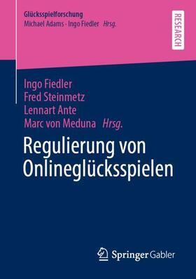 Fiedler / von Meduna / Ante   Regulierung von Onlineglücksspielen   Buch   sack.de