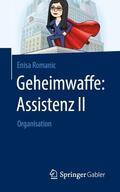 Romanic    Geheimwaffe: Assistenz II   Buch    Sack Fachmedien