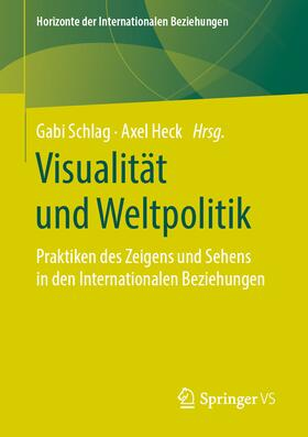 Schlag / Heck | Visualität und Weltpolitik | Buch | sack.de