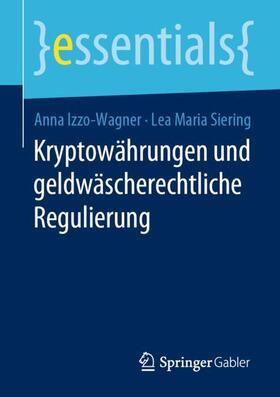 Izzo-Wagner / Siering | Kryptowährungen und geldwäscherechtliche Regulierung | Buch | sack.de