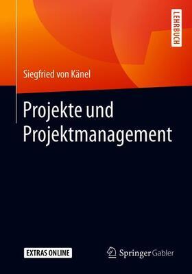 von Känel | Projekte und Projektmanagement | Buch | sack.de
