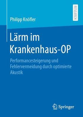 Knöfler   Lärm im Krankenhaus-OP   Buch   sack.de