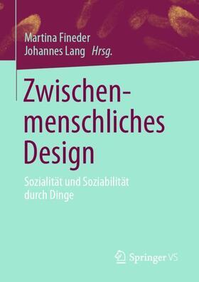Fineder / Lang   Zwischenmenschliches Design   Buch   sack.de