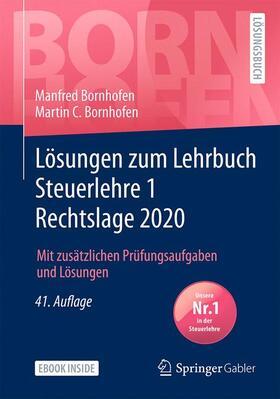 Bornhofen / Bornhofen | Lösungen zum Lehrbuch Steuerlehre 1 Rechtslage 2020 | Buch | sack.de