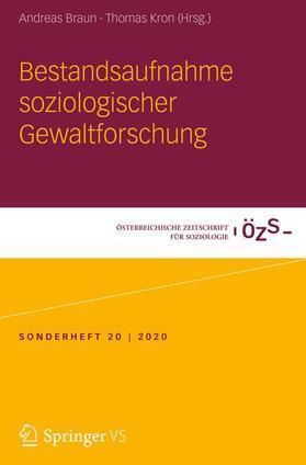 Braun / Kron   Bestandsaufnahme soziologischer Gewaltforschung   Buch   sack.de
