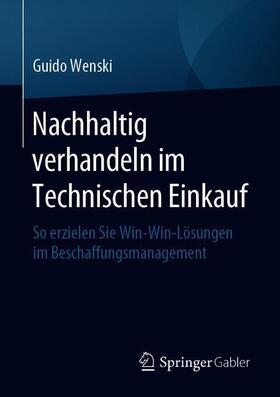 Wenski   Nachhaltig verhandeln im Technischen Einkauf   Buch   sack.de
