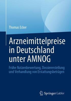 Ecker | Arzneimittelpreise in Deutschland unter AMNOG | Buch | sack.de