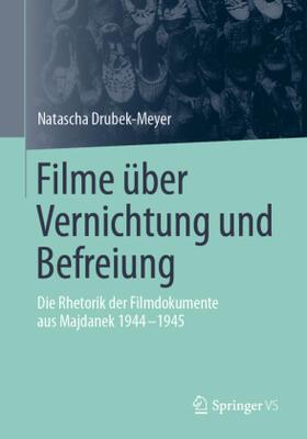 Drubek-Meyer | Filme über Vernichtung und Befreiung; . | Buch | sack.de