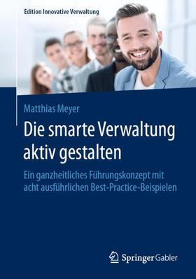 Meyer   Die smarte Verwaltung aktiv gestalten   Buch   sack.de