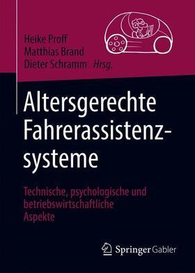 Proff / Brand / Schramm | Altersgerechte Fahrerassistenzsysteme | Buch | sack.de