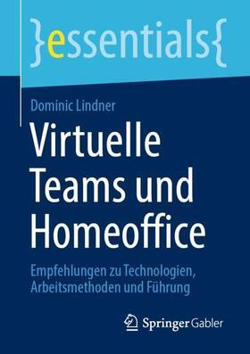 Lindner | Virtuelle Teams und Homeoffice | Buch | sack.de