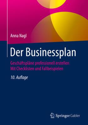 Nagl | Der Businessplan | Buch | sack.de