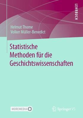 Thome / Müller-Benedict | Statistische Methoden für die Geschichtswissenschaften | Buch | sack.de