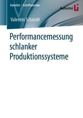 Schmidt | Performancemessung schlanker Produktionssysteme | Buch | sack.de