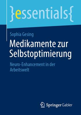 Gesing | Medikamente zur Selbstoptimierung | Buch | sack.de