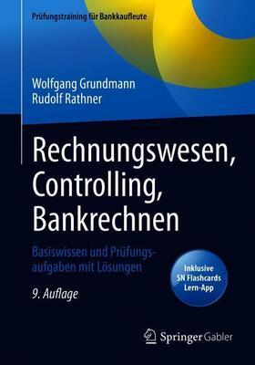 Grundmann / Rathner | Rechnungswesen, Controlling, Bankrechnen, m. 1 Buch, m. 1 E-Book | Buch | sack.de