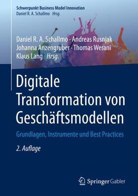 Schallmo / Rusnjak / Anzengruber | Digitale Transformation von Geschäftsmodellen | Buch | sack.de