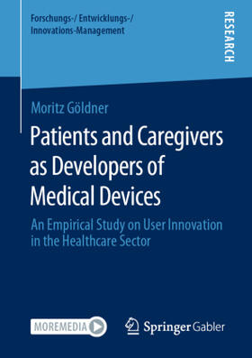 Göldner | Patients and Caregivers as Developers of Medical Devices | Buch | sack.de